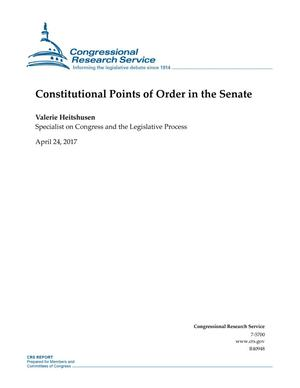 Primary view of object titled 'Constitutional Points of Order in the Senate'.