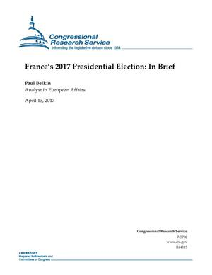 Primary view of object titled 'France's 2017 Presidential Election: In Brief'.