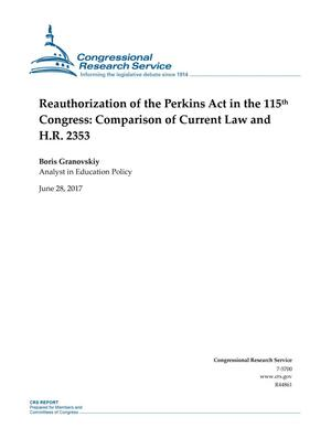 Primary view of object titled 'Reauthorization of the Perkins Act in the 115th Congress: Comparison of Current Law and H.R. 2353'.
