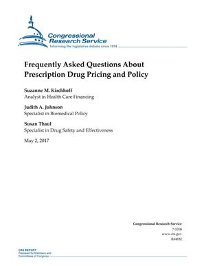Primary view of object titled 'Frequently Asked Questions About Prescription Drug Pricing and Policy'.