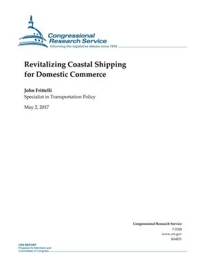 Primary view of object titled 'Revitalizing Coastal Shipping for Domestic Commerce'.