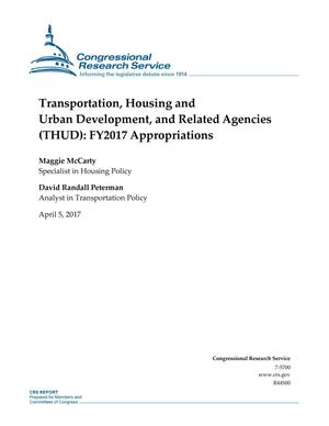 Primary view of object titled 'Transportation, Housing and Urban Development, and Related Agencies (THUD): Fiscal Year 2017 Appropriations'.