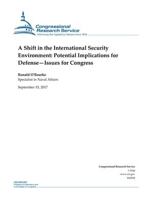 Primary view of object titled 'A Shift in the International Security Environment: Potential Implications for Defense-Issues for Congress'.