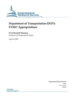 Primary view of object titled 'Department of Transportation (DOT): Fiscal Year 2017 Appropriations'.