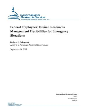 Primary view of object titled 'Federal Employees: Human Resources Management Flexibilities for Emergency Situations'.