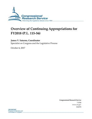 Primary view of object titled 'Overview of Continuing Appropriations for Fiscal Year 2018 (P. L. 115-56)'.