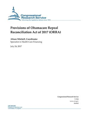 Primary view of object titled 'Provisions of Obamacare Repeal Reconciliation Act of 2017 (ORRA)'.