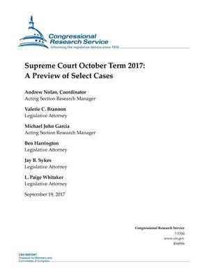Primary view of object titled 'Supreme Court October Term 2017: A Preview of Select Cases'.