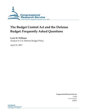Primary view of object titled 'The Budget Control Act and the Defense Budget: Frequently Asked Questions'.