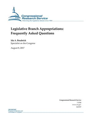 Primary view of object titled 'Legislative Branch Appropriations: Frequently Asked Questions'.