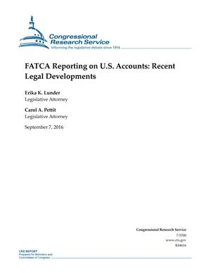 Primary view of object titled 'FATCA Reporting on U.S. Accounts: Recent Legal Developments'.