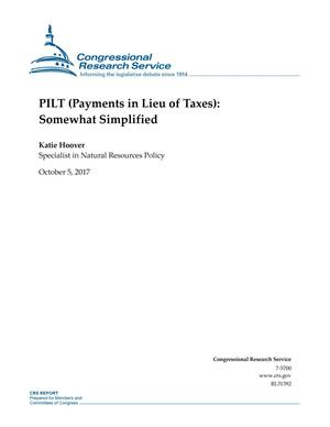 Primary view of object titled 'PILT (Payments in Lieu of Taxes): Somewhat Simplified'.
