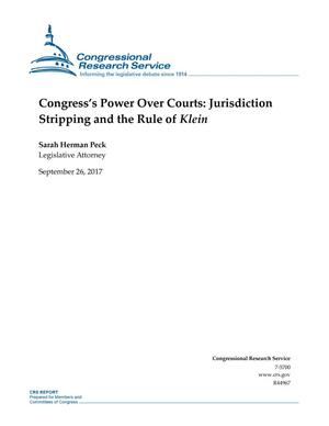 "Primary view of object titled 'Congress's Power Over Courts: Jurisdiction Stripping and the Rule of ""Klein""'."
