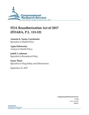 Primary view of object titled 'FDA Authorization Act of 2017 (FDARA, P.L. 115-52)'.