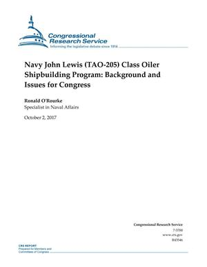 Primary view of object titled 'Navy John Lewis (TAO-205) Class Oiler Shipbuilding Program: Background and Issues for Congress'.