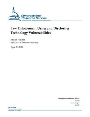 Primary view of object titled 'Law Enforcement Using and Disclosing Technology Vulnerabilities'.