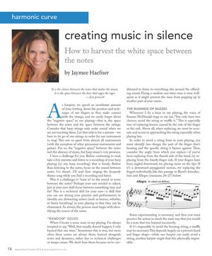 Creating Music in Silence: How to Harvest the White Space Between the Notes