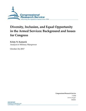 Primary view of object titled 'Diversity, Inclusion, and Equal Opportunity in the Armed Services: Background and Issues for Congress'.