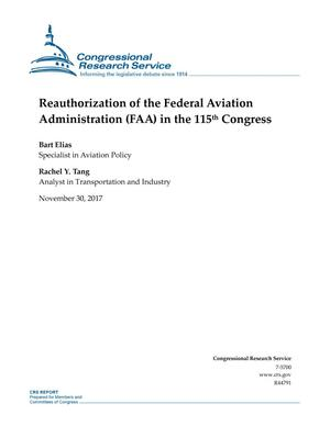 Primary view of object titled 'Reauthorization of the Federal Aviation Administration (FAA) in the 115th Congress'.