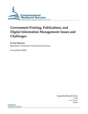 Primary view of object titled 'Government Printing, Publications, and Digital Information Management: Issues and Challenges'.