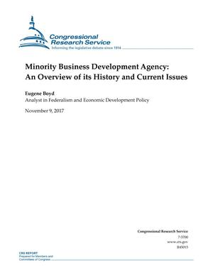 Primary view of object titled 'Minority Business Development Agency: An Overview of Its History and Current Issues'.