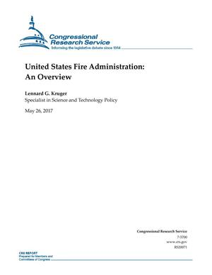 Primary view of object titled 'United States Fire Administration: An Overview'.
