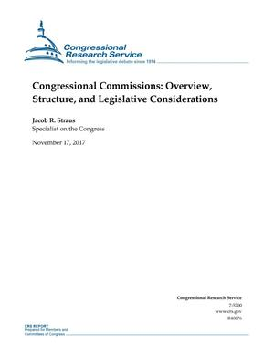 Primary view of object titled 'Congressional Commissions: Overview, Structure, and Legislative Considerations'.