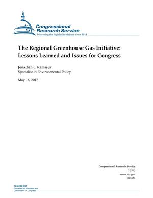Primary view of object titled 'The Regional Greenhouse Gas Initiative: Lessons Learned and Issues for Congress'.