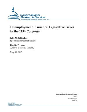 Primary view of object titled 'Unemployment Insurance: Legislative Issues in the 115th Congress'.