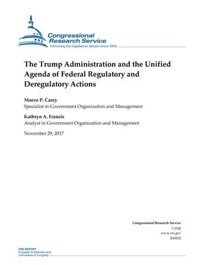 Primary view of object titled 'The Trump Administration and the Unified Agenda of Federal Regulatory and Deregulatory Actions'.