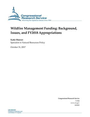 Primary view of object titled 'Wildfire Management Funding: Background, Issues, and Fiscal Year 2018 Appropriations'.