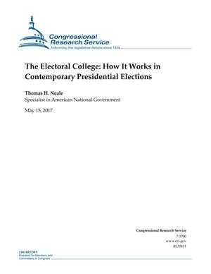 Primary view of object titled 'The Electoral College: How It Works in Contemporary Presidential Elections'.