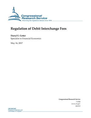 Primary view of object titled 'Regulation of Debit Interchange Fees'.