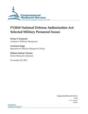 Primary view of object titled 'Fiscal Year 2018 National Defense Authorization Act: Selected Military Personnel Issues'.