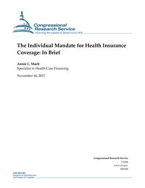 Primary view of object titled 'The Individual Mandate for Health Insurance Coverage: In Brief'.