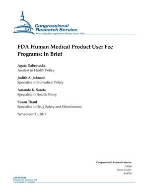 Primary view of object titled 'FDA Human Medical Product User Fee Programs: In Brief'.