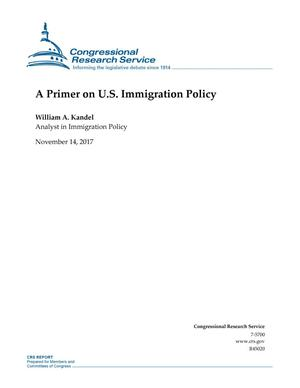 Primary view of object titled 'A Primer on U.S. Immigration Policy'.