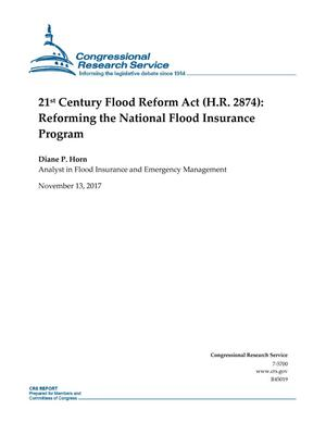 Primary view of object titled '21st Century Flood Reform Act (H.R. 2874): Reforming the National Flood Insurance Program'.