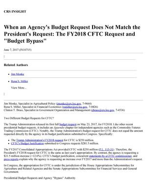 "Primary view of object titled 'When an Agency's Budget Request Does Not Match the President's Request: The Fiscal Year 2018 CFTC Request and ""Budget Bypass""'."