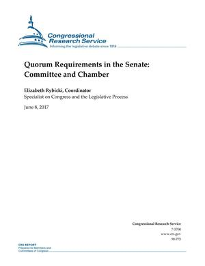 Primary view of object titled 'Quorum Requirements in the Senate: Committee and Chamber'.