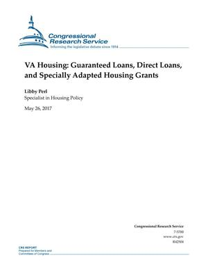 Primary view of object titled 'VA Housing: Guaranteed Loans, Direct Loans, and Specially Adapted Housing Grants'.