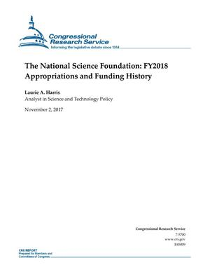 Primary view of object titled 'The National Science Foundation: Fiscal Year 2018 Appropriations and Funding History'.