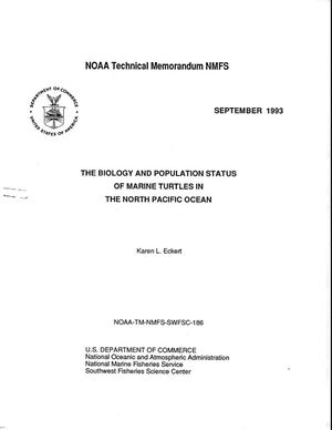 Primary view of object titled 'The Biology and Population Status of Marine Turtles in the North Pacific Ocean'.