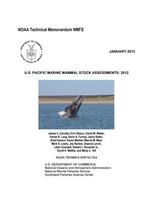 Primary view of object titled 'U.S. Pacific Marine Mammal Stock Assessment: 2012'.