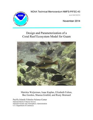 Primary view of object titled 'Design and Parameterization of a Coral Reef Ecosystem Model for Guam'.