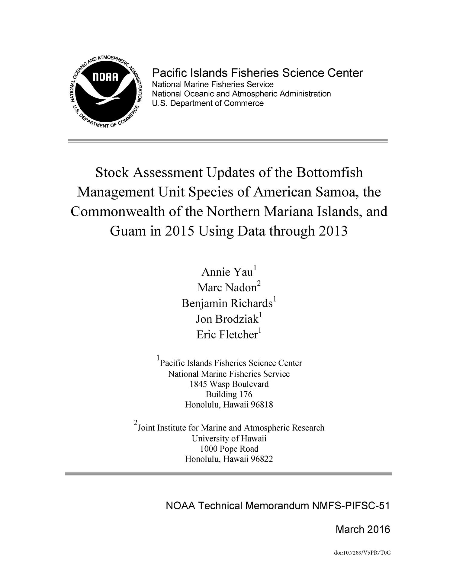 Stock Assessment Updates if the Bottomfish Management Unit Species of American Samoa, the Commonwealth of the Northern Mariana Islands, and Guam in 2015 Data through 2013                                                                                                      Title Page