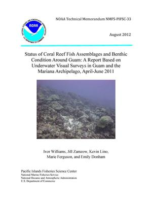 Primary view of object titled 'Status of Coral Reef Fish Assemblages and Benthic Condition Around Guam: A Report Based on Underwater Visual Surveys in Guam and the Mariana Archipelago, April-June 2011'.