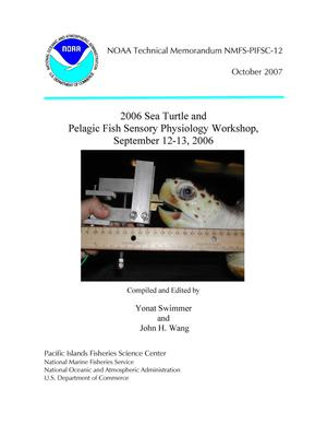 Primary view of object titled '2006 Sea Turtle and Pelagic Fish Sensory Physiology Workshop, September 12-13, 2006'.
