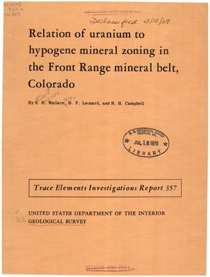 Primary view of Relation of Uranium to Hypogene Mineral Zoning in the Front Range Mineral Belt, Colorado