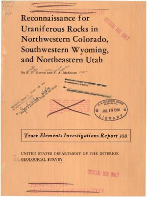 Primary view of object titled 'Reconnaissance for Uraniferous Rocks in Northwestern Colorado, Southwestern Wyoming, and Northeastern Utah'.